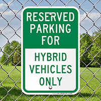 Reserved Parking for Hybrid Vehicles Only Signs