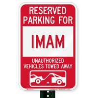 Reserved Parking For Imam Vehicles Tow Away Signs