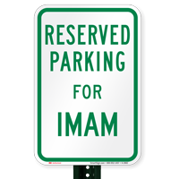 Parking Space Reserved For Imam Signs