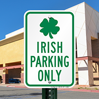 Irish Parking Only with Irish Symbol Signs