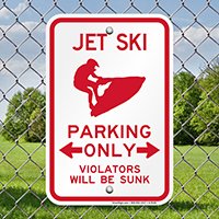 Jet Ski Parking Violators Will Be Sunk Sign