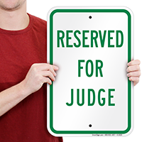 RESERVED FOR JUDGE Signs