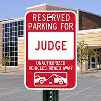 Reserved Parking For Judge Signs