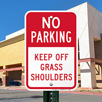 No Parking Keep Off Grass Shoulders Signs
