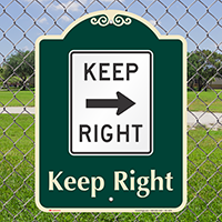 Keep Right Signature Sign, Right Arrow