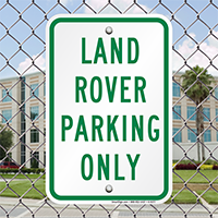 LAND ROVER PARKING ONLY Signs