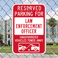 Reserved Parking For Law Enforcement Officer Signs