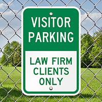 Visitor Parking Law Firm Clients Only Signs