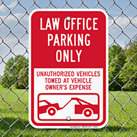 Law Office Parking Only, Unauthorized Vehicles Towed Signs