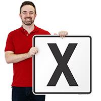 Letter X Parking Spot Signs
