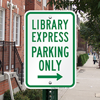 Library Express Parking Only With Right Arrow Signs