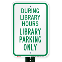 Library Parking Only Signs