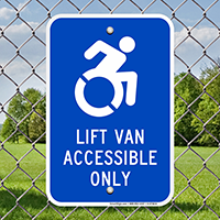 Lift Van Accessible Only ISA Signs