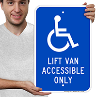 Lift Van Accessible Only Signs