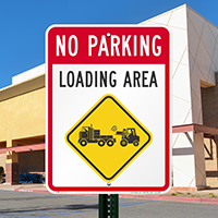 Loading Area No Parking Signs