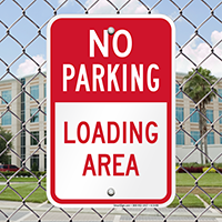 No Parking - Loading Area Signs