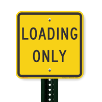 LOADING ONLY Signs
