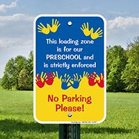 Loading Zone For Preschool Signs
