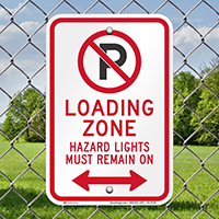 Loading Zone, Hazard Lights Remain On Signs