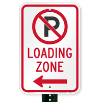 Loading Zone, No Parking Signs, Left Arrow