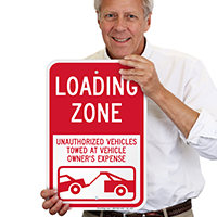 Loading Zone, Unauthorized Vehicles Towed Signs