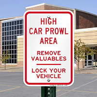 Warning: Remove Valuables Lock Your Vehicle Signs