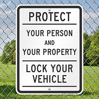 Lock Your Vehicle Signs