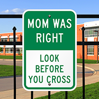 Look Before You Cross Traffic Safety Signs