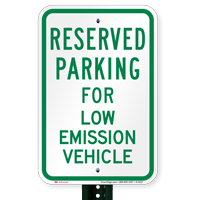Parking Space Reserved For Low Emission Vehicle Signs
