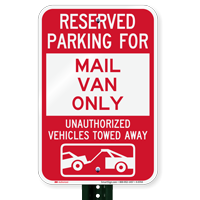 Reserved Parking For Mail Van Only Novelty Signs