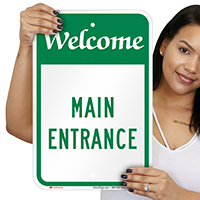 Main Entrance Welcome Signs