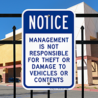 Management Not Responsible For Theft Or Damage Signs