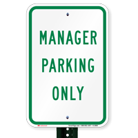 MANAGER PARKING ONLY Parking Lot Signs