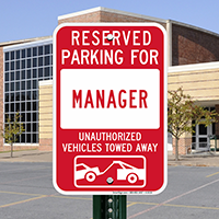Reserved Parking For Manager Signs