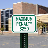 Maximum Penalty $250 Signs