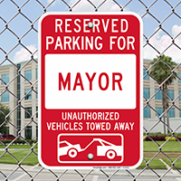 Reserved Parking For Mayor Signs