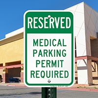 Reserved Medical Parking Permit Required Signs