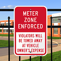 Meter Zone Enforced, Violators Towed Away Signs