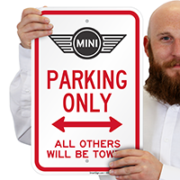 Mini Cooper Parking Only All Others Towed Signs