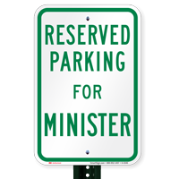 Novelty Parking Space Reserved For Minister Signs