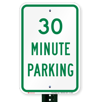 Thirty Minute Parking Signs