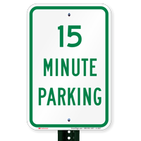 Fifteen Minute Parking Signs