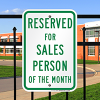 Reserved For Salesperson of the Month Signs