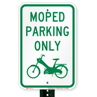 Moped Parking Only, Reserved Parking Signs