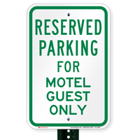 Parking Space Reserved For Motel Guest Only Signs