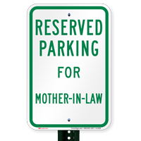 Novelty Parking Space Reserved For Mother-In-Law Signs