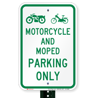 Motorcycle And Moped Only, Reserved Parking Signs