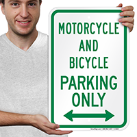 Motorcycle And Bicycle Parking Only Signs