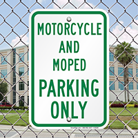 Motorcycle And Moped Parking Only Signs