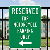 Reserved For Motorcycle Parking Only Signs (Left Arrow)